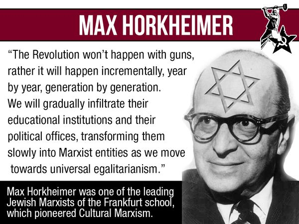 cultural marxism marx fabianism horkheimer gramsci marcuse academia lgbt destroy white nationalist christian culture jewish megalomania