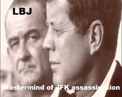lyndon johnson jewish mother mastermind jfk assassination dallas